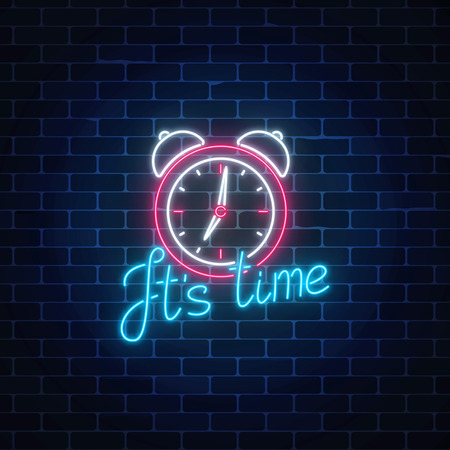 Glowing neon sign with alarm clock and cheering inscription on dark brick wall background. Call to action symbol. Its time to work. Vector illustration. Foto de archivo - 102187720