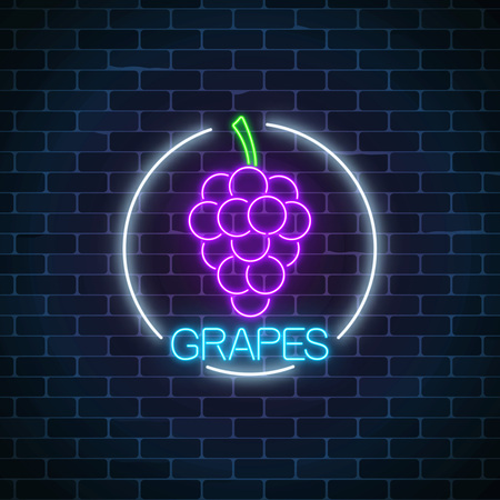 Neon glowing sign of grapes with bunch of grape in circle frame on dark brick wall background. Bunch of grapes in round border. Vector illustration.