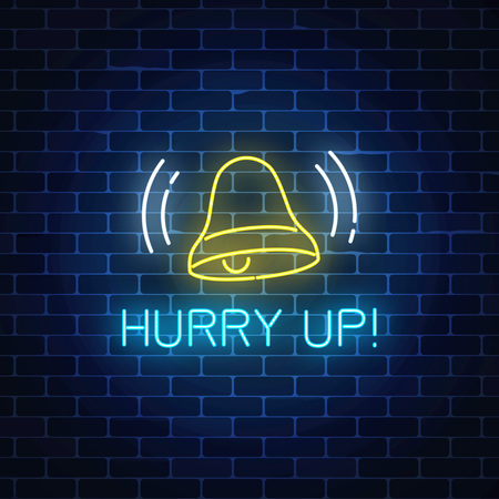 Glowing neon sign with ringing bell and hurry up text on dark brick wall background. Call to action symbol with cheering inscription. Its time to wake up. Vector illustration.  イラスト・ベクター素材