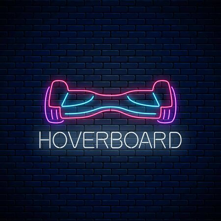 Glowing neon sign of electric hoverboard. Two-wheeled gyroscooter eco transport. Vector illustration. Self-balancing electro transport symbol on dark brick wall background.