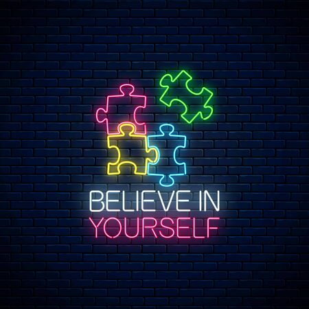 Neon sign of believe in yourself inscription with puzzle pieces. Solve puzzle game. Glowing neon icon of logical concept on dark brick wall background. Thinking game symbol. Vector illustration.