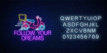 Follow your dreams - glowing neon inscription phrase with scooter on dark brick wall background with alphabet. Motivation quote in neon style. Vector illustration. 일러스트