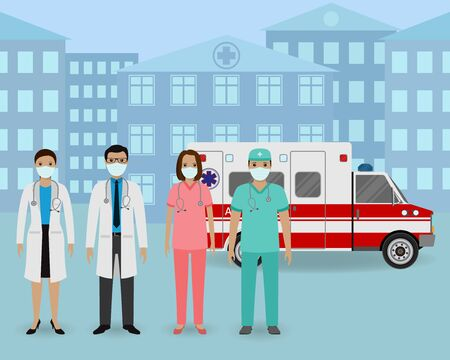 Group of doctors and nurses with masks standing together on a ambulance car and clinic background. Medical team. Medicine web banner. Hospital staff. Flat style vector illustration. Illustration