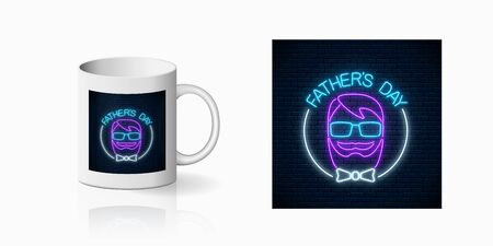 Neon greeting text to father's day for cup design. Glowing sign to daddy's holiday from children design, banner in neon style on mug mockup. Vector shiny design element Illustration