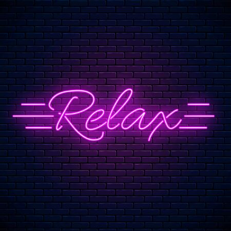 Relax lettering motivation quote glowing neon illustration. Positive attitude concept symbol in neon style. Glowing neon inscription phrase on dark brick wall background. Vector illustration.