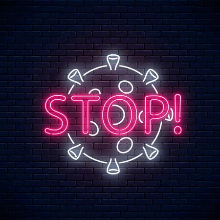 Stop coronavirus neon sign. COVID-19 virus caution symbol in neon style. 2019-NCOV outbreak stop icon. Vector illustration. Shiny world pandemic alert design on dark brick wall background