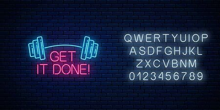 Get it done - glowing neon inscription phrase with barbell on dark brick wall background with alphabet. Motivation quote in neon style. Vector illustration.