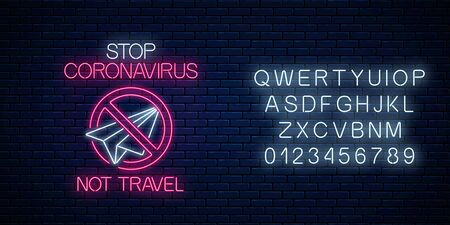 Stop coronavirus neon sign with not travel symbol with alphabet. COVID-19 virus caution symbol in neon style. Coronavirus disease prevention sign. Vector illustration. Shiny world pandemic design Illustration