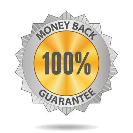 100 percents Money back guarantee silver badge Vector