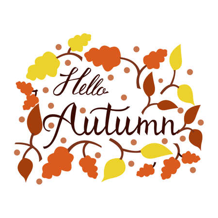 Modern brush phrase hello autumn. Background with the image of a leaf fall. Autumn with leaves.