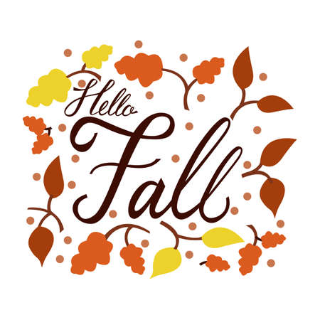 Modern brush phrase hello fall. Background with the image of a leaf fall. Autumn with leaves.