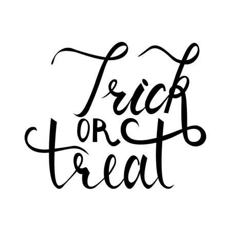 Trick or treat modern brush inscription. Illustrated phrase for Halloween. isolated on white background Illustration