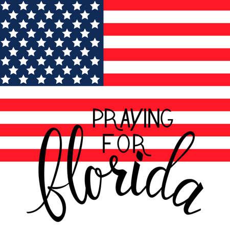 Praying for Florida text on American flag. Praying for America