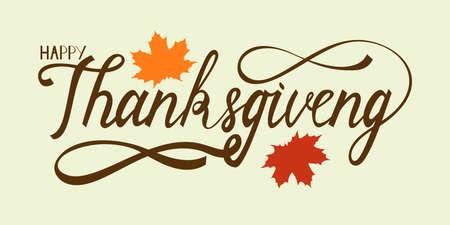 Dibujado a mano letras de acción de gracias saludo frase feliz día de acción de gracias con hojas de arce. Ilustración de vector