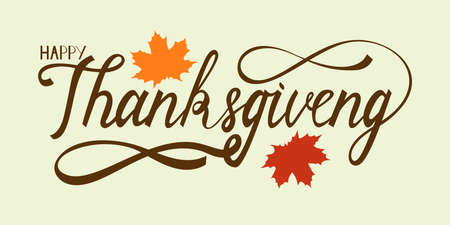 Hand drawn thanksgiving lettering greeting phrase happy thanksgiving day with maple leaves. Ilustração