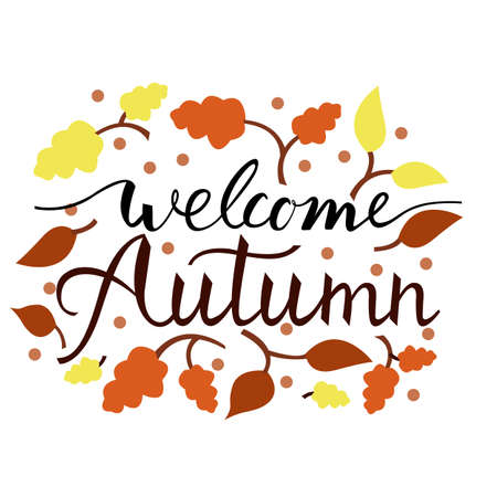 Modern brush phrase welcome autumn. Background with the image of a leaf fall. Autumn with leaves.