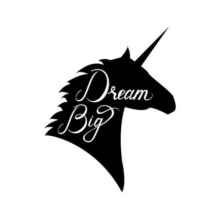unicorn head silhouette with text Dream Big. Inspirational illustration design for print, banner, poster. Dream Big phrase on unicorn.