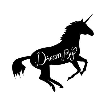 unicorn silhouette with text Dream Big. Inspirational illustration design for print, banner, poster. Dream Big phrase on unicorn. Illustration