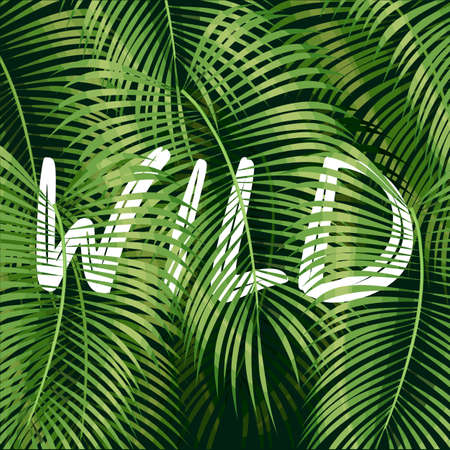 Beautiful floral summer pattern background with tropical palm leaves and lettering wild.