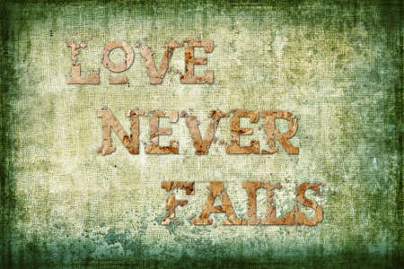 fails: Love never fails Religious Background  Stock Photo