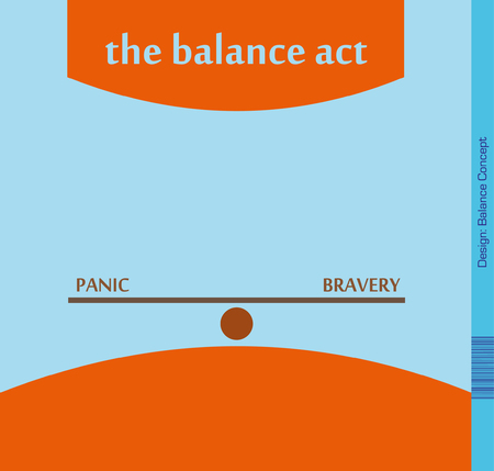 overcome: Balance between Panic and Bravery - Illustration