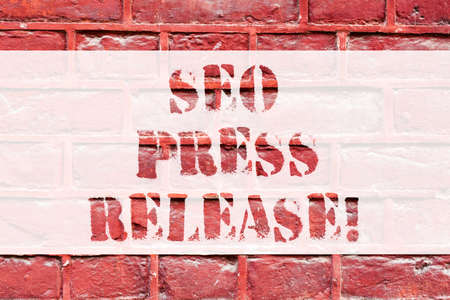 Conceptual hand writing showing Seo Press Release. Business photo text make sure that links going back websites in your press Brick Wall art like Graffiti motivational call written on the wall