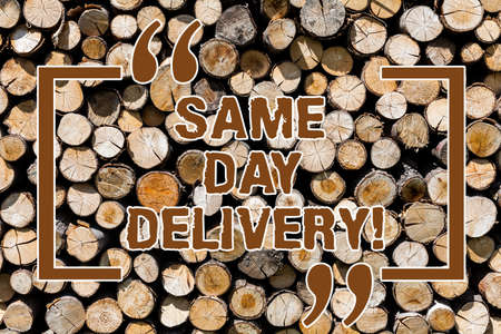 Text sign showing Same Day Delivery. Conceptual photo order will leave our warehouse Same date you ordered Wooden background vintage wood wild message ideas intentions thoughts
