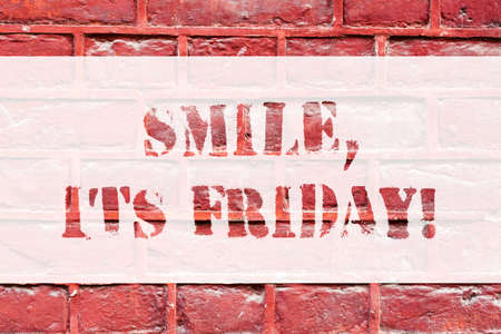Conceptual hand writing showing Smile It S Is Friday. Business photo text be pleased kind or amused facial expression at weekend Brick Wall art like Graffiti motivational call written on the wall