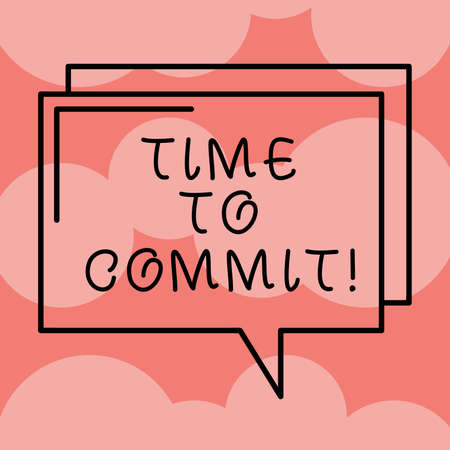 Writing note showing Time To Commit. Business photo showcasing Engagement or obligation that restricts freedom of action Rectangular Outline Transparent Comic Speech Bubble photo Blank Space Banco de Imagens