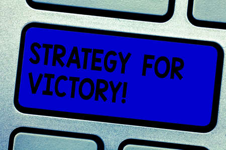 Handwriting text writing Strategy For Victory. Concept meaning detailed plan for achieving success in the situation Keyboard key Intention to create computer message pressing keypad idea