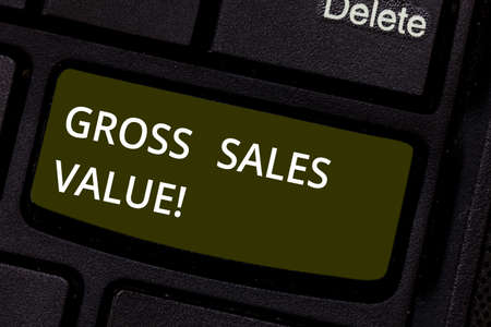Word writing text Gross Sales Value. Business concept for total transactions reported period without any deductions Keyboard key Intention to create computer message pressing keypad idea Stock Photo