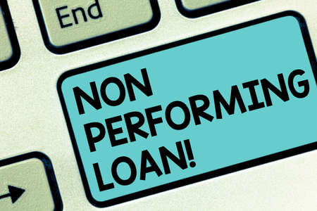 Word writing text Non Performing Loan. Business concept for in default stats within ninety days with no interest Keyboard key Intention to create computer message pressing keypad idea Stock Photo