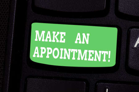 Conceptual hand writing showing Make An Appointment. Business photo showcasing Assign someone to a particular office or position Keyboard key Intention to create computer message idea