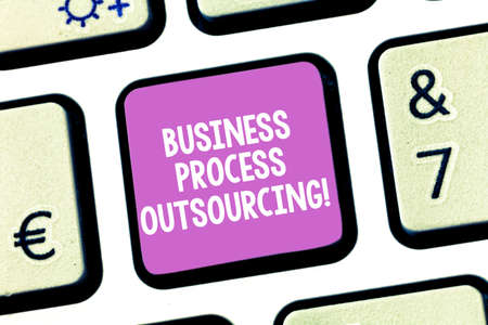 Handwriting text writing Business Process Outsourcing. Concept meaning Contracting work to external service provider Keyboard key Intention to create computer message pressing keypad idea Banque d'images