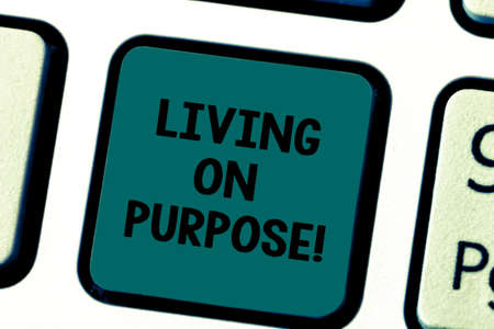 Writing note showing Living On Purpose. Business photo showcasing Achieve balance between their heart and career job Keyboard key Intention to create computer message pressing keypad idea 版權商用圖片
