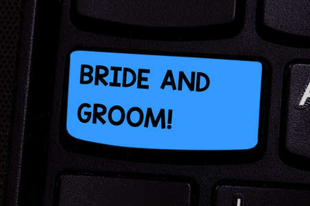 Text sign showing Bride And Groom. Conceptual photo Man and woanalysis who are about to get married Main couple Keyboard key Intention to create computer message pressing keypad idea