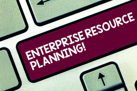 Text sign showing Enterprise Resource Planning. Conceptual photo analysisage and integrate core business processes Keyboard key Intention to create computer message pressing keypad idea