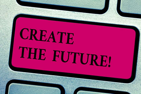 Writing note showing Create The Future. Business photo showcasing work really hard to achieve your dreams make come true Keyboard key Intention to create computer message pressing keypad idea