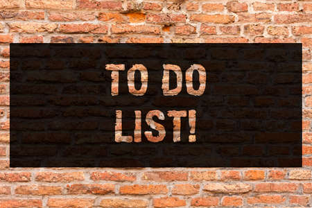 Writing note showing To Do List. Business photo showcasing A structure that usually made in paper containing task of yours Brick Wall art like Graffiti motivational call written on the wall