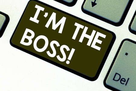 Text sign showing I M The Boss. Conceptual photo Be the one that gives orders on a job or particular situation Keyboard key Intention to create computer message pressing keypad idea