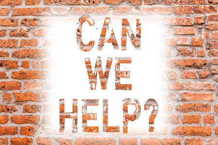 Text sign showing Can We Help. Conceptual photo Offering assistance support expert advice for your problems Brick Wall art like Graffiti motivational call written on the wall