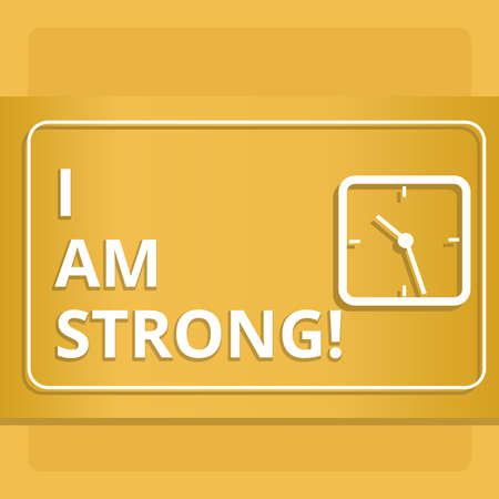 Handwriting text writing I Am Strong. Concept meaning Have great strength being healthy powerful achieving everything