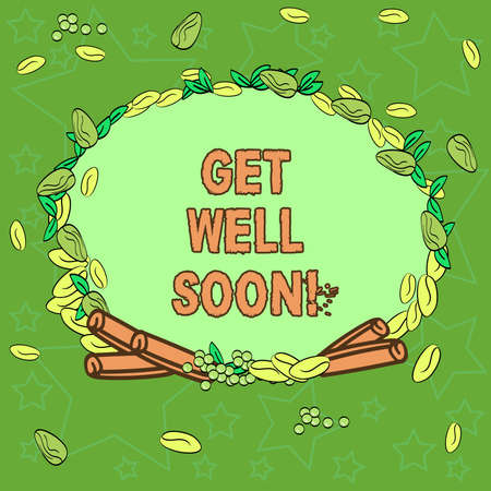 Writing note showingGet Well Soon. Business photo showcasing Wishing you have better health than now Greetings good wishes Wreath Made of Different Color Seeds Leaves and Rolled Cinnamon photo