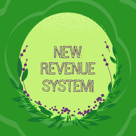 Handwriting text New Revenue System. Concept meaning income business got from its activities usually sales Blank Color Oval Shape with Leaves and Buds as Border for Invitation Stock Photo