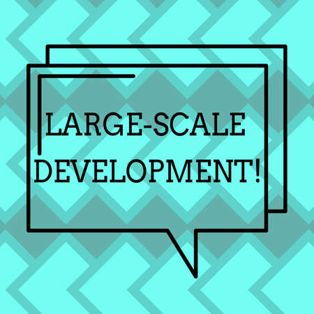 Text sign showing Large Scale Development. Conceptual photo Develop on an extensive basis grow up a lot Rectangular Outline Transparent Comic Speech Bubble photo Blank Space