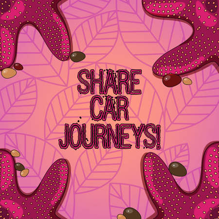 Text sign showing Share Car Journeys. Conceptual photo when two or more showing travel together by vehicle Starfish photo on Four Corners with Colorful Pebbles for Poster Ads Cards Stock Photo
