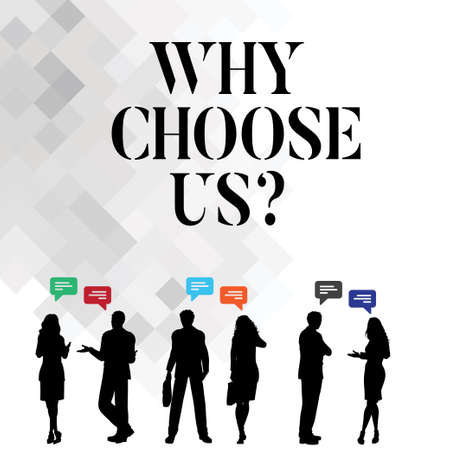 Word writing text Why Choose Us. Business concept for Reasons for choosing our brand over others arguments