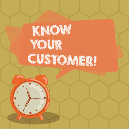 Conceptual hand writing showing Know Your Customer. Business photo text verifying identity clients and assessing potential risks Rectangular Speech Bubble Overlay and Analog Alarm Clock