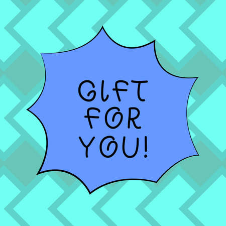 Text sign showing Gift For You. Conceptual photo To receive a present surprise special occasion appreciation Blank Color Explosion Blast Scream Speech Bubble photo for Promotion Ads