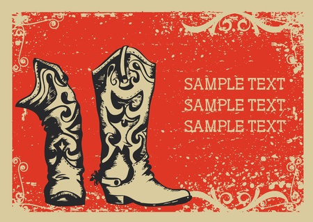 Cowboy boots .Vector graphic image  with grunge background for text Stock Vector - 9117496